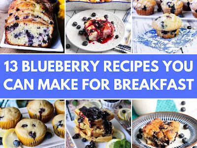 13 Blueberry Recipes You Can Make for Breakfast