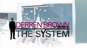 Derren Brown The System Show
