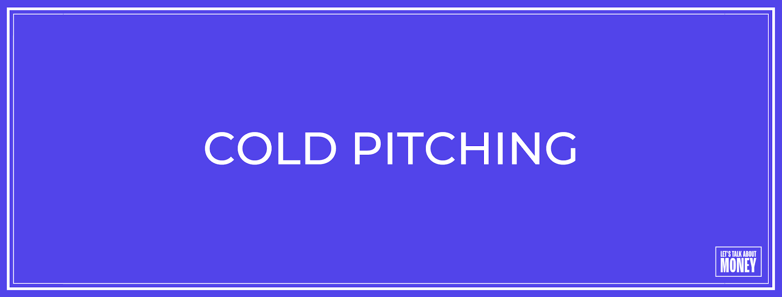 Cold Pitching