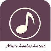 Music Loader Latest