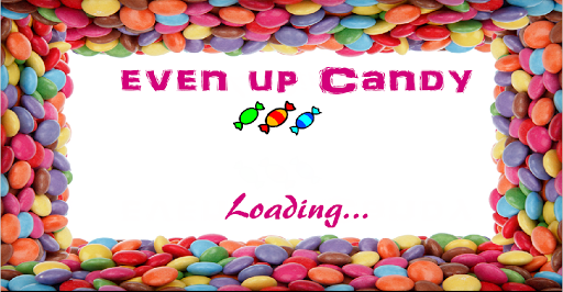Even Up Candy