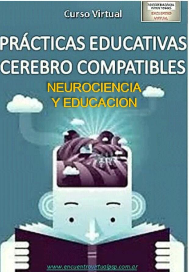 Curso virtual sobre Fundamentos de la neurociencia en educación- www.encuentrovirtualpsp.com.ar