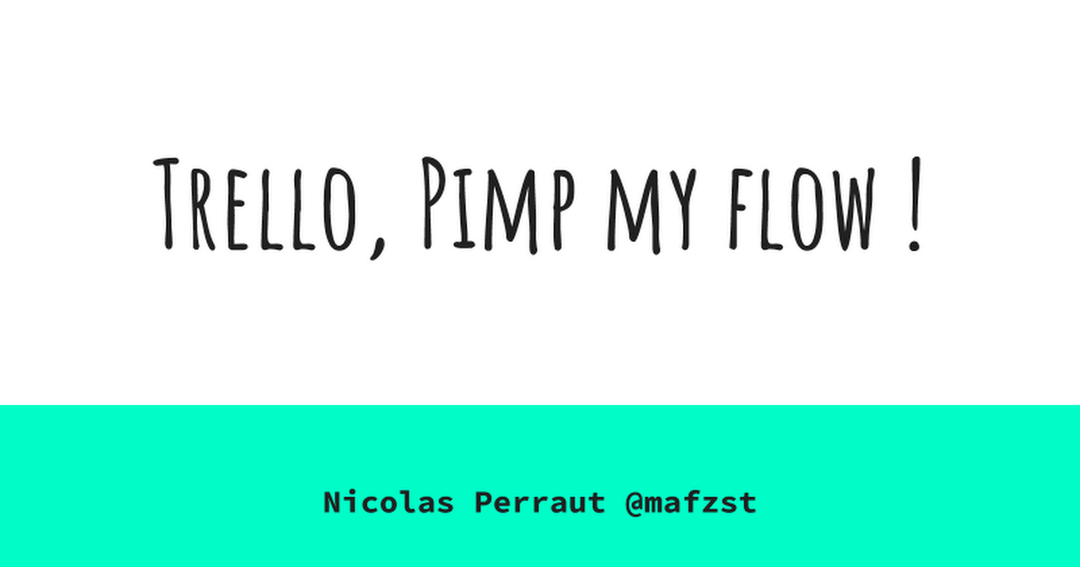 Trello, Pimp my flow!