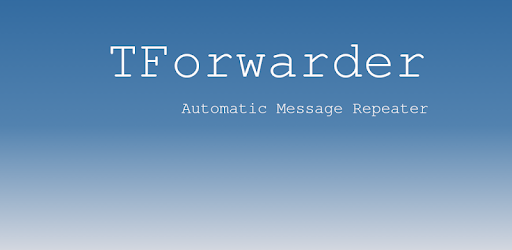 TForwarder - auto message forwarding for telegram - Apps on