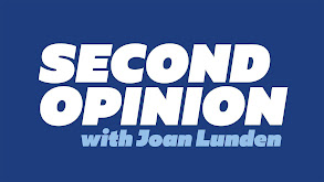 Second Opinion With Joan Lunden thumbnail