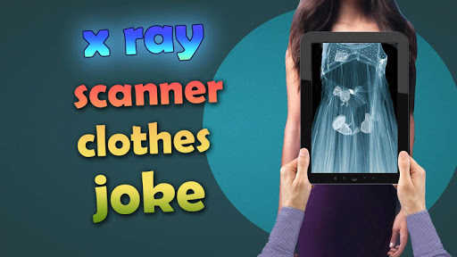 X-ray Scanner clothes joke