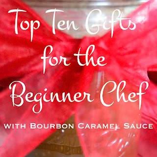 Top Ten Gifts for the Beginner Chef.