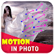 Photo In Motion : Live Effect APK