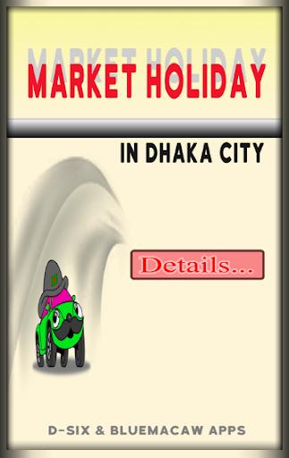 Market Holiday in Dhaka City