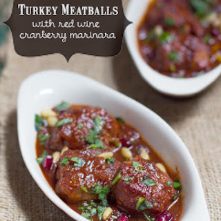 Turkey Meatballs with Red Wine Cranberry Marinara