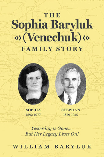 The Sophia Baryluk (Venechuk) Family Story cover