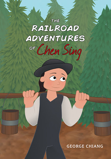 The Railroad Adventures of Chen Sing cover