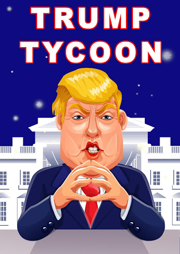 TRUMP TYCOON: Donald's Clicker