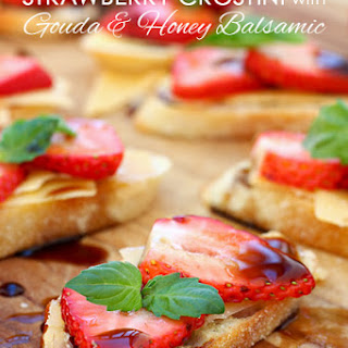 Strawberry Crostini with Gouda and Honey Balsamic