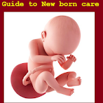 Guide to Newborn Care 1.1.1.1