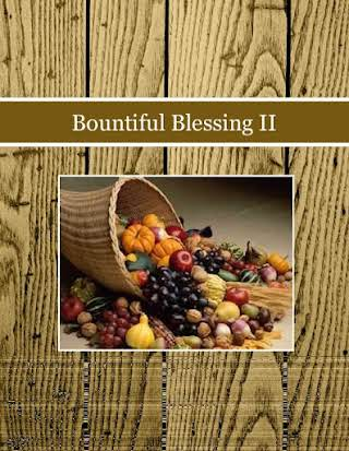 Bountiful Blessing II