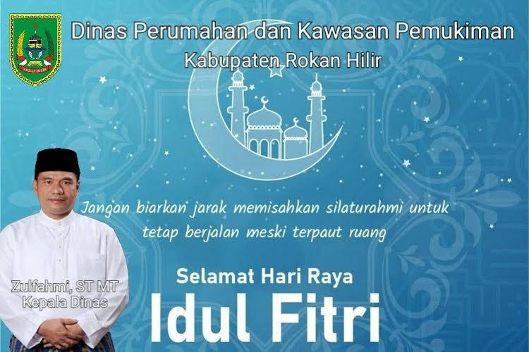 "Dinas Perumahan Dan Kawasan Pemukiman Kabupaten Rokan Hilir Mengucapkan : ""Selamat Hari Raya Idul Fitri 1442 H"""