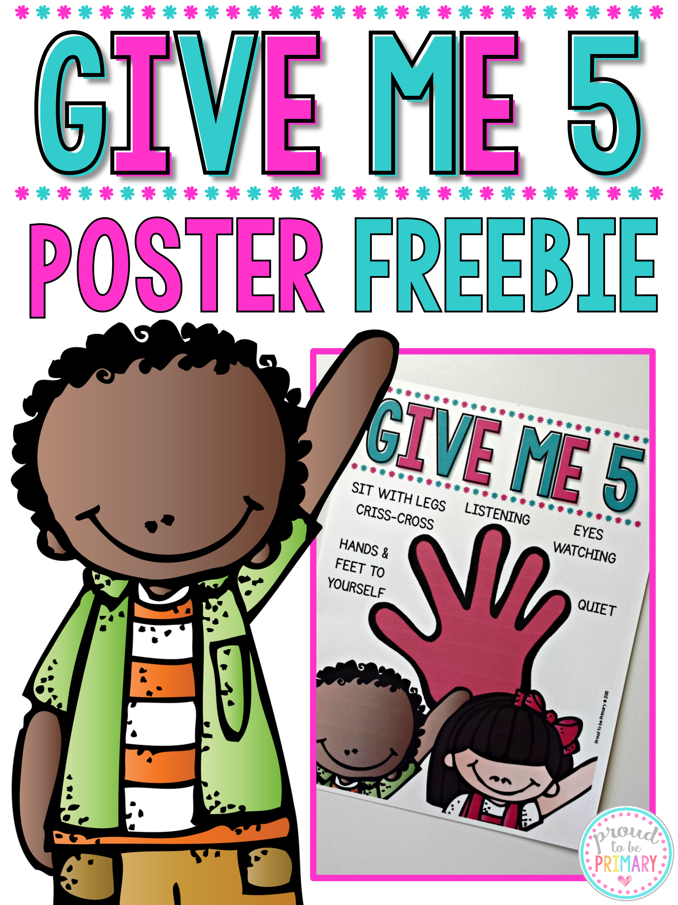 classroom management ideas give me five poster freebie