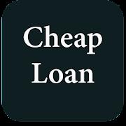 Cheap Loan