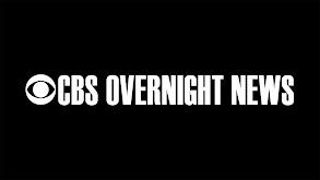CBS Overnight News thumbnail