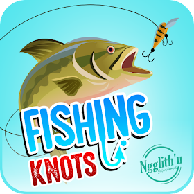 Fishing Knots - How to tie fishing knots