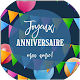 JOYEUX ANNIVERSAIRE AMI AMIE Download on Windows