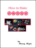 Photo: How to Make Stars Nagel, Nancy Full color with clear, easy-to-follow instructions, illustrations & photos. 19 pp. 2001