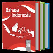 Bahasa Indonesia SMA 12 Revisi 2018 APK