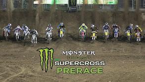 Monster Energy Supercross Prerace thumbnail