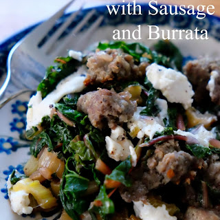 Low Carb Swiss Chard and Sausage with Burrata.
