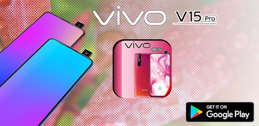 Themes for VIVO v15 pro: VIVO v15 pro launcher - by Smart Soft