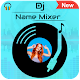 DJ Name Mixer : Add Name In Song Download for PC Windows 10/8/7