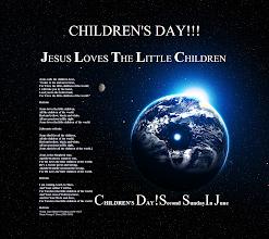 Photo: CHILDREN'S DAY! JESUS LOVES THE LITTLE CHILDREN ~ Words ~ Clare Herbert Woolston (1856–1927) ~ Music ~ George F. Root (1820-1895) ~ CHILDREN'S DAY Second Sunday In June