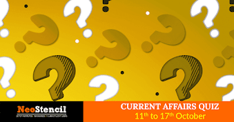 Current Affairs Quiz (11 – 17 October, 2017)