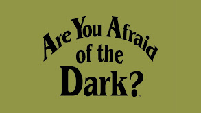 Are You Afraid of the Dark? thumbnail