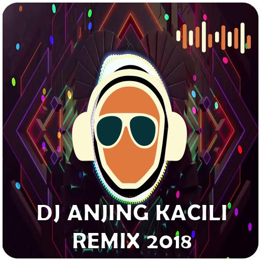 DJ Anjing Kacili Best Remix 2018