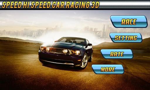 Speed Hi Speed Fast Racing 3D