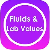 Lab Values, Fluids & Dosage