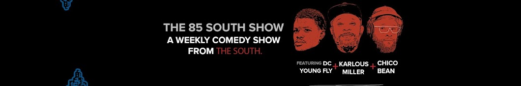 The 85 South Comedy Show Banner