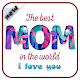 love you mom messages 2019 for PC-Windows 7,8,10 and Mac