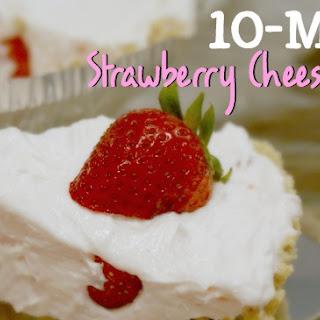 10 Minute Strawberry Cheesecake Pie
