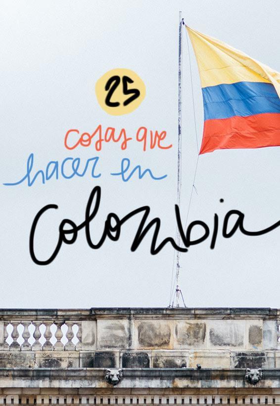 que ver y hacer en Colombia