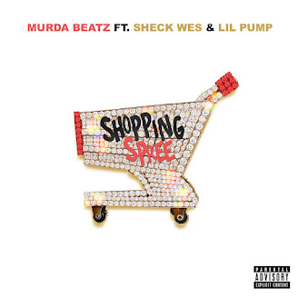 Murda Beatz ft. Sheck Wes & Lil Pump – Shopping Spree