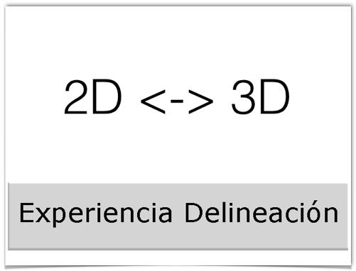 Experiencia Delineación