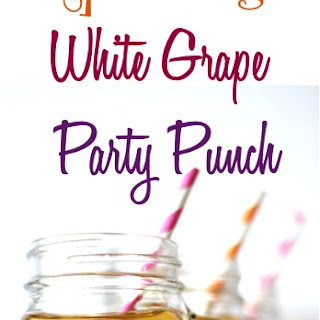 Sparkling White Grape Party Punch Recipe!.