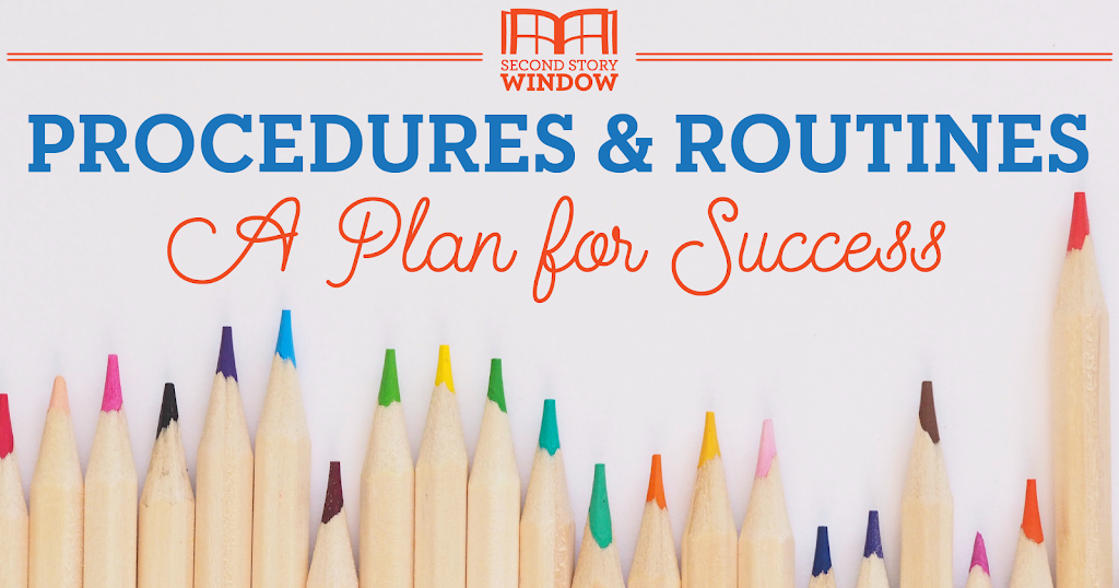Establishing Procedures & Routines: A Plan for Back-to-School Success