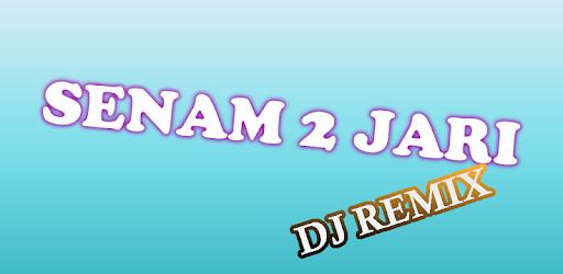Senam 2 Jari DJ Remix terbaru
