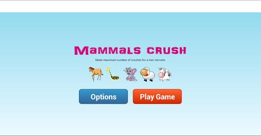 Mammals Crush