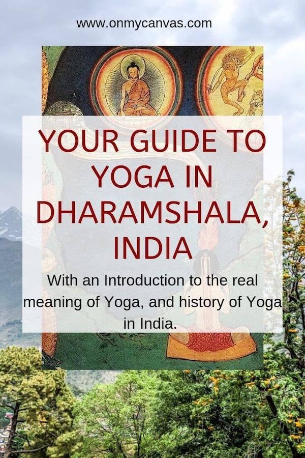 pinterest image guide to yoga in dharamshala india