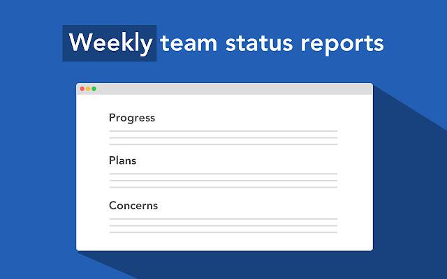 Weekly Update - team status reports
